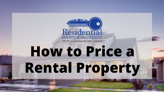 Tips from a Folsom Property Management Company onHow to Price Your Folsom Rental Property