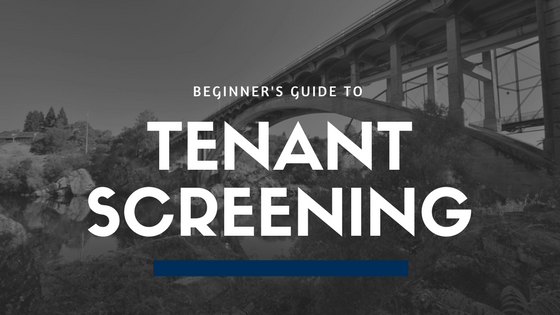 Tenant Screening 101 | Property Management Education for Landlords in Folsom, CA